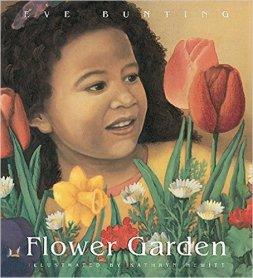 Eve Bunting Flower Garden